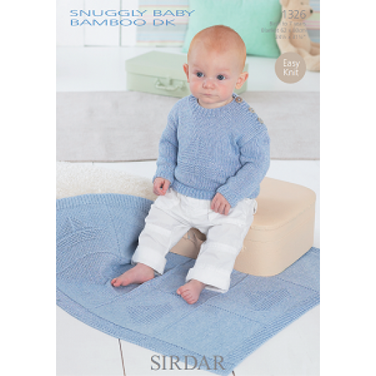 Sirdar Snuggly Baby Bamboo DK 1326 Sweater and Blanket 0-7 years Downloadable Knitting Pattern