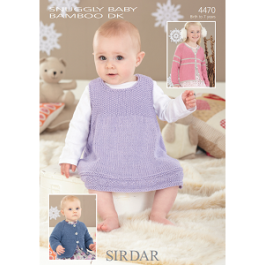 Sirdar Snuggly Baby Bamboo DK 4470 Pinafore and Cardigans 0-7 years Downloadable Knitting Pattern
